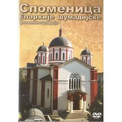 Monument of the Diocese of Šumadija –Photomonography (Serbian language)