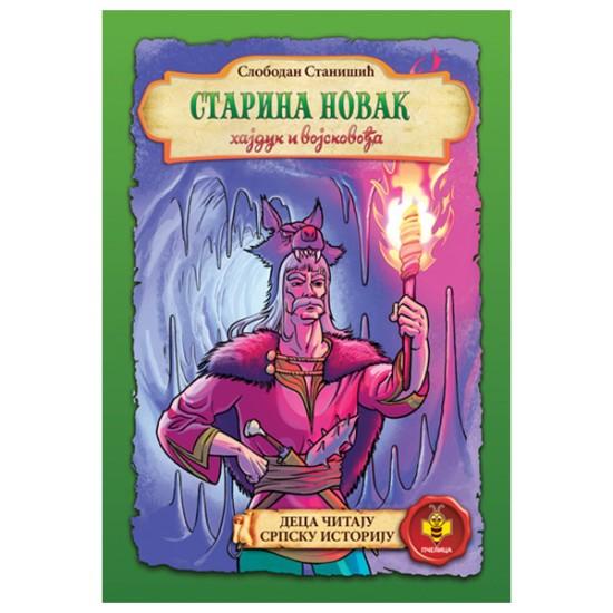 Starina Novak, hajduk i vojskovođa