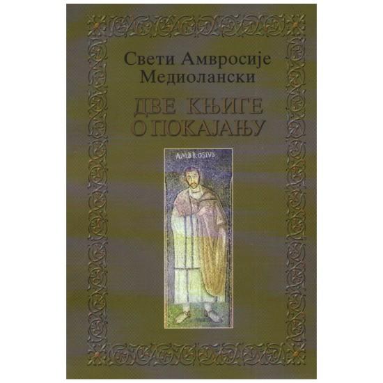 Dve knjige o pokajanju – Sveti Amvrosije Mediolanski